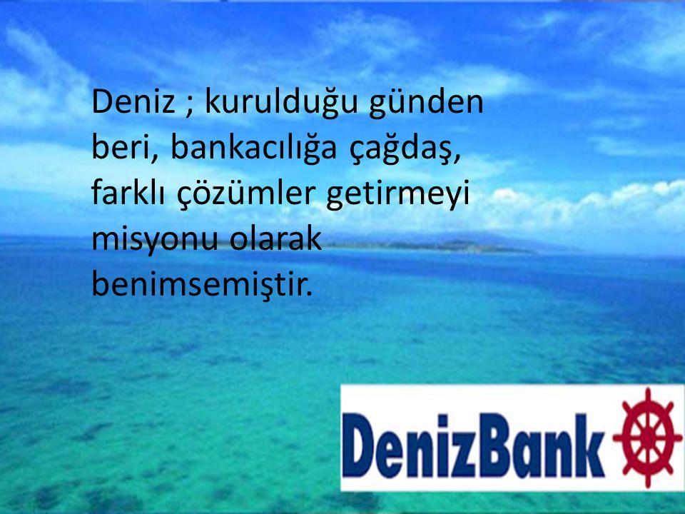 Hakkımızda… Denizbank, 1938 yılında, gelişmekte olan Türk denizcilik sektörüne finansman sağlamak üzere bir devlet bankası olarak kurulmuştur.