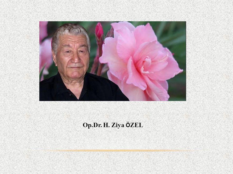 Op.Dr. H. Ziya Ö ZEL