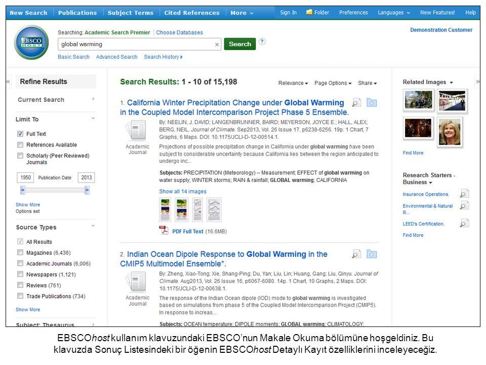 EBSCOhost kullanım klavuzundaki EBSCO'nun Makale Okuma bölümüne hoşgeldiniz. Bu klavuzda Sonuç Listesindeki bir öğenin EBSCOhost Detaylı Kayıt özellik
