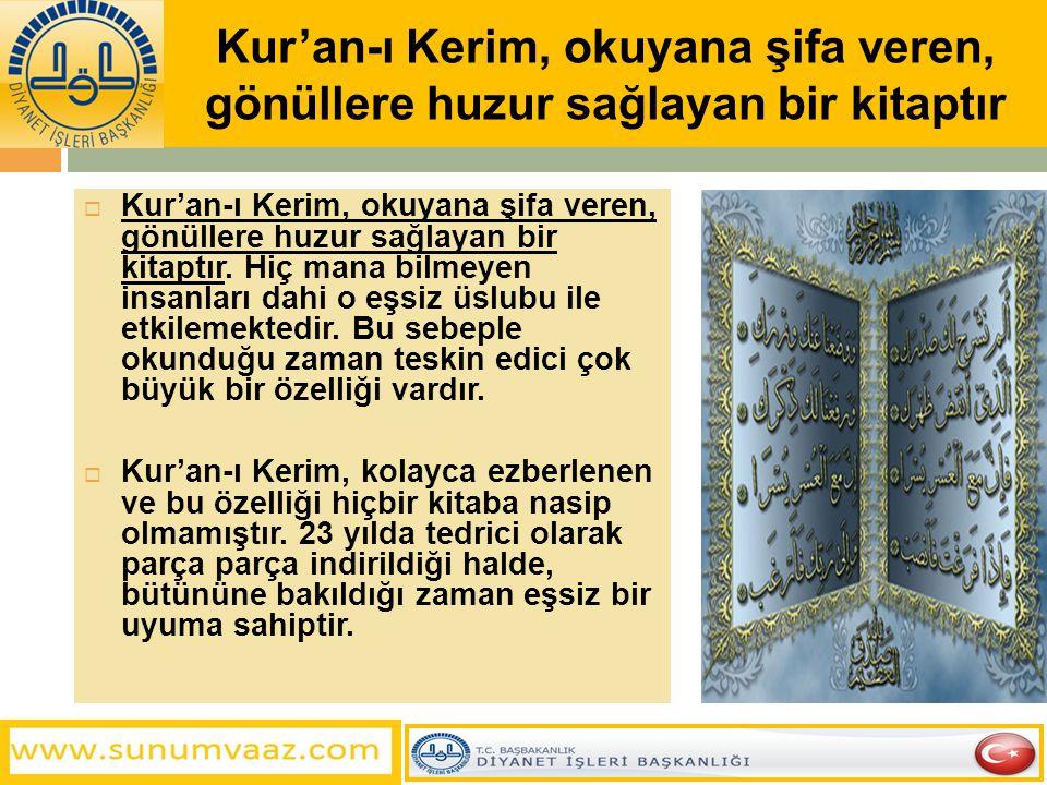 Kur'an-ı Kerim, okuyana şifa veren, gönüllere huzur sağlayan bir kitaptır  Kur'an-ı Kerim, okuyana şifa veren, gönüllere huzur sağlayan bir kitaptır.