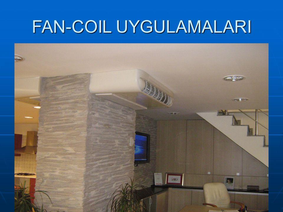 FAN-COIL UYGULAMALARI