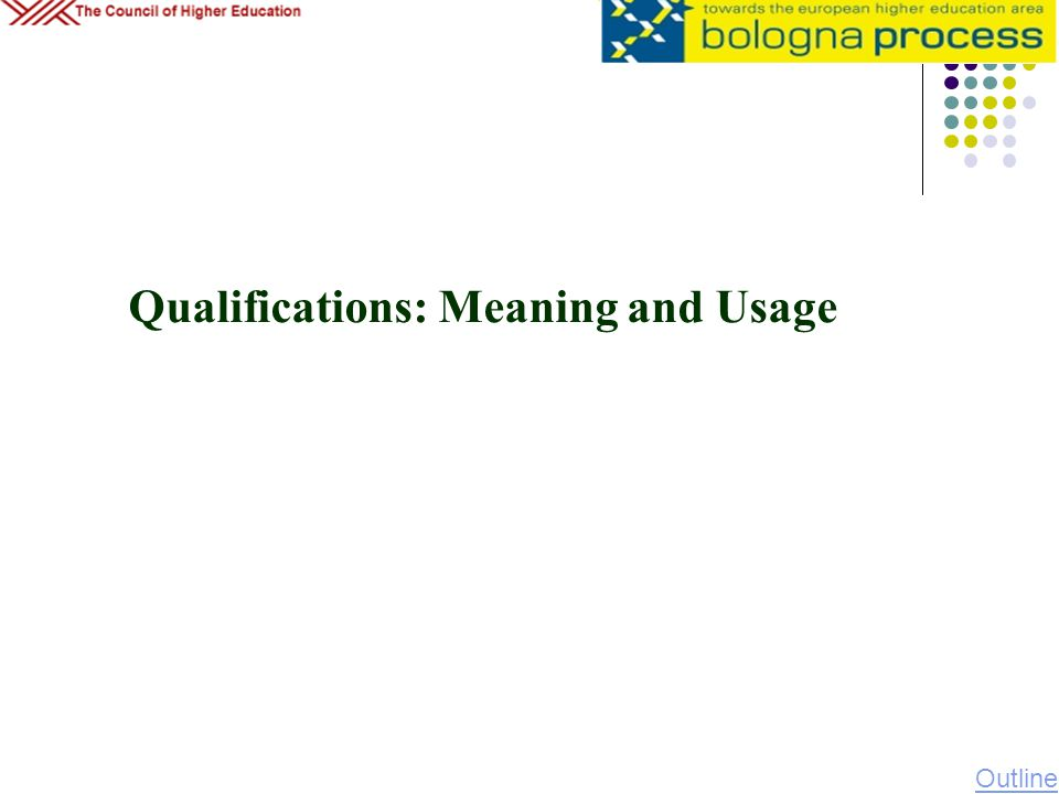 Qualifications: Meaning and Usage Outline