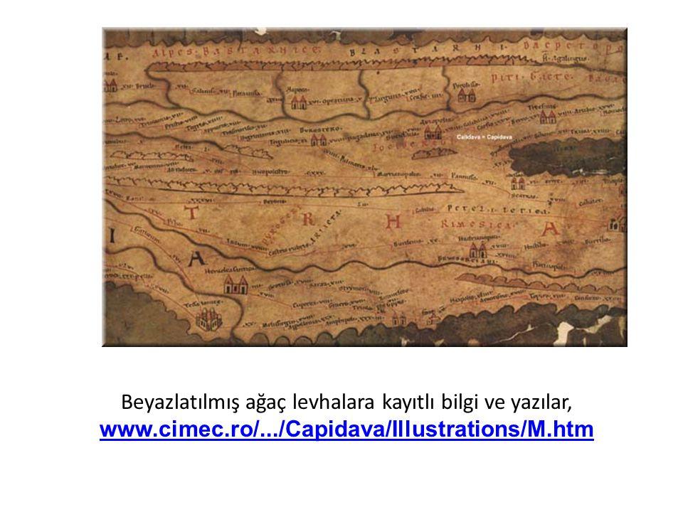 Beyazlatılmış ağaç levhalara kayıtlı bilgi ve yazılar, www.cimec.ro/.../Capidava/Illustrations/M.htm