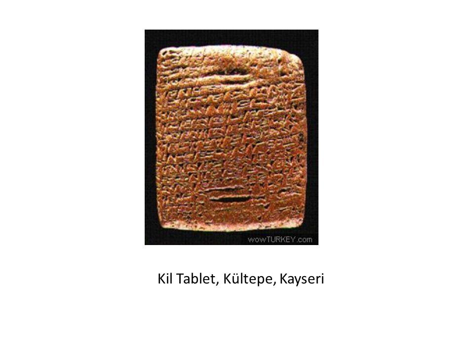 Kil Tablet, Kültepe, Kayseri