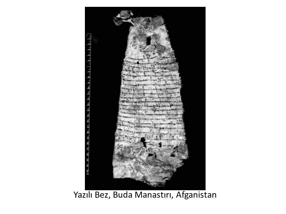 Yazılı Bez, Buda Manastırı, Afganistan