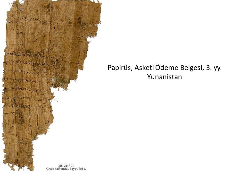 Papirüs, Asketi Ödeme Belgesi, 3. yy. Yunanistan