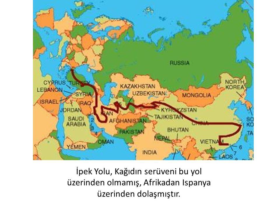 İpek Yolu, Kağıdın serüveni bu yol üzerinden olmamış, Afrikadan Ispanya üzerinden dolaşmıştır.