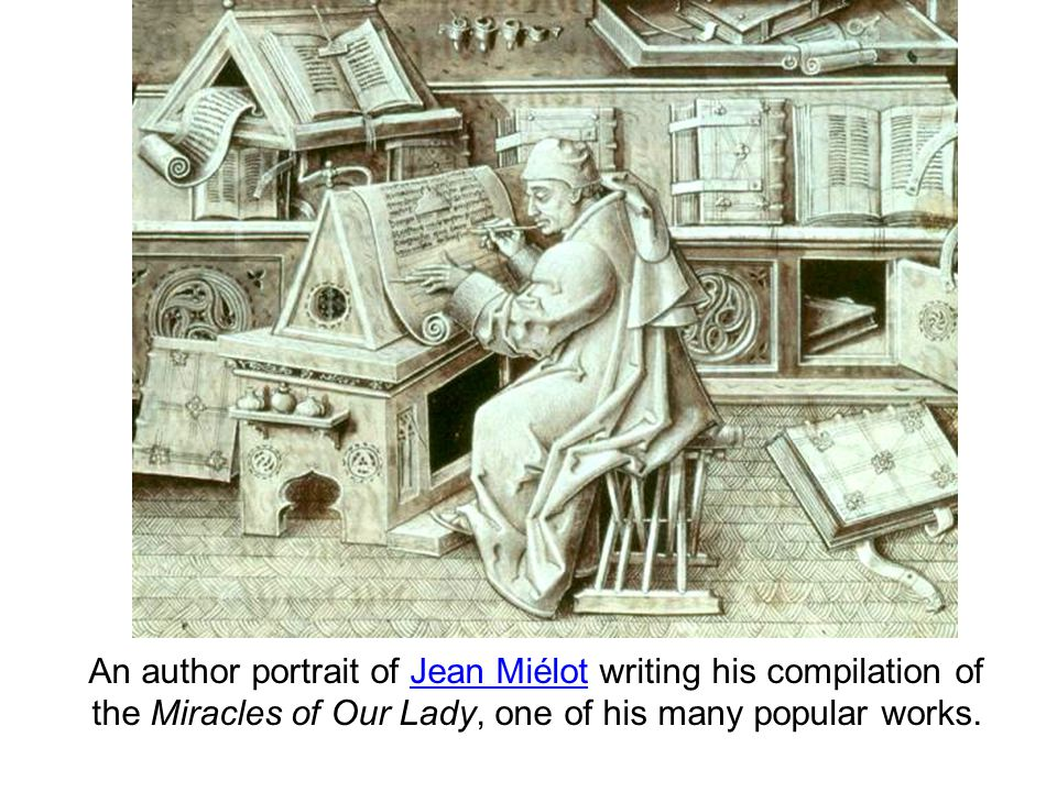 An author portrait of Jean Miélot writing his compilation of the Miracles of Our Lady, one of his many popular works.Jean Miélot