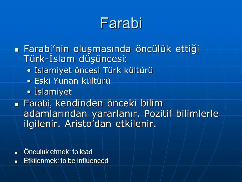 Farabi Farabi'nin oluşmasında öncülük ettiği Türk-İslam düşüncesi : Farabi'nin oluşmasında öncülük ettiği Türk-İslam düşüncesi : İslamiyet öncesi Türk