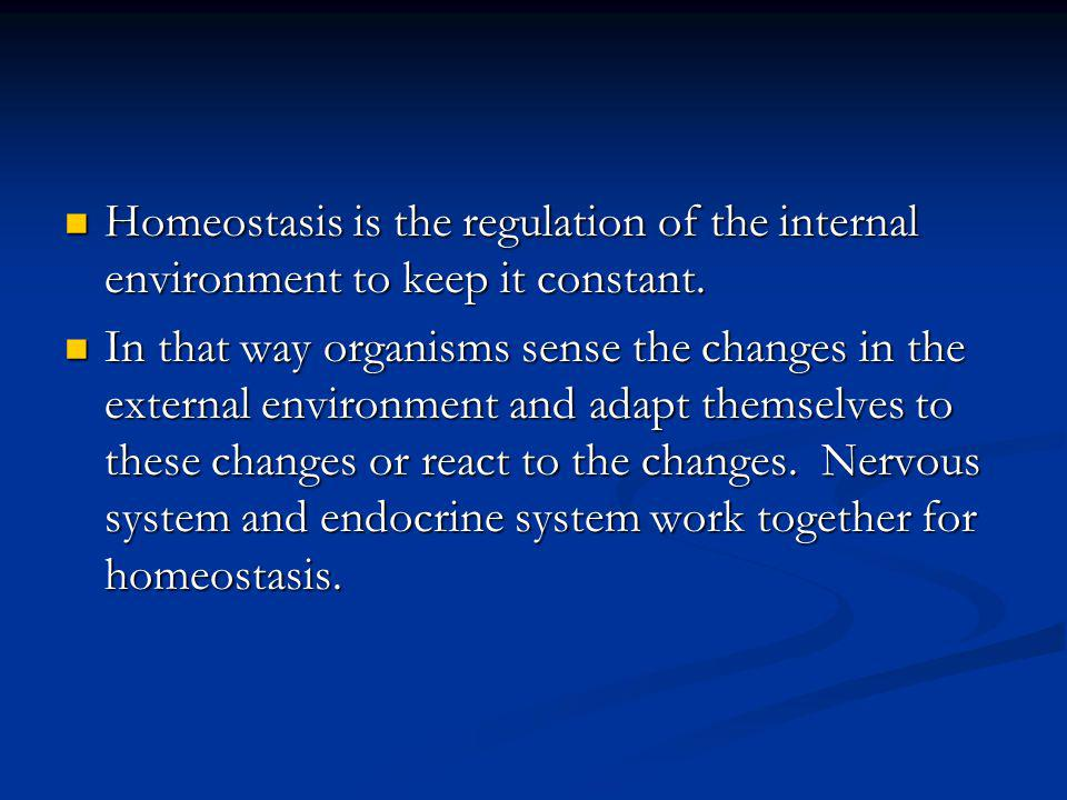 Nervous system Endocrine system Nervous system reacts rapidly to the internal and external stimuli.