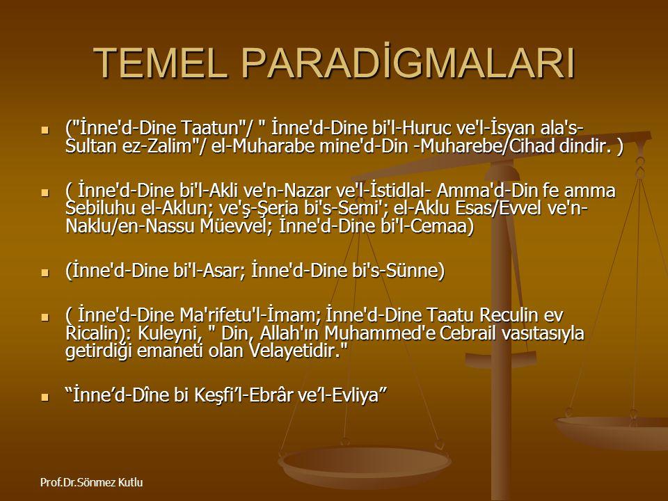 Prof.Dr.Sönmez Kutlu TEMEL PARADİGMALARI (