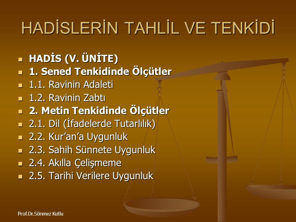 Prof.Dr.Sönmez Kutlu HADİS VE SÜNNETİN ANLAŞILMASI 3.