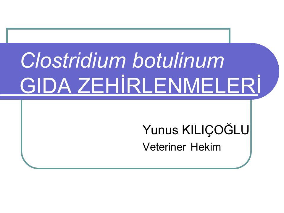 GİRİŞ: TANIM: Colostridium botulinum'un vejetatif formları tarafından, Sinir sistemine etkili nöro paralitik toksinlerin (botulin, botulinum neurotoksini) alınması sonucu oluşan, Yüksek mortaliteye sahip intoksikasyon