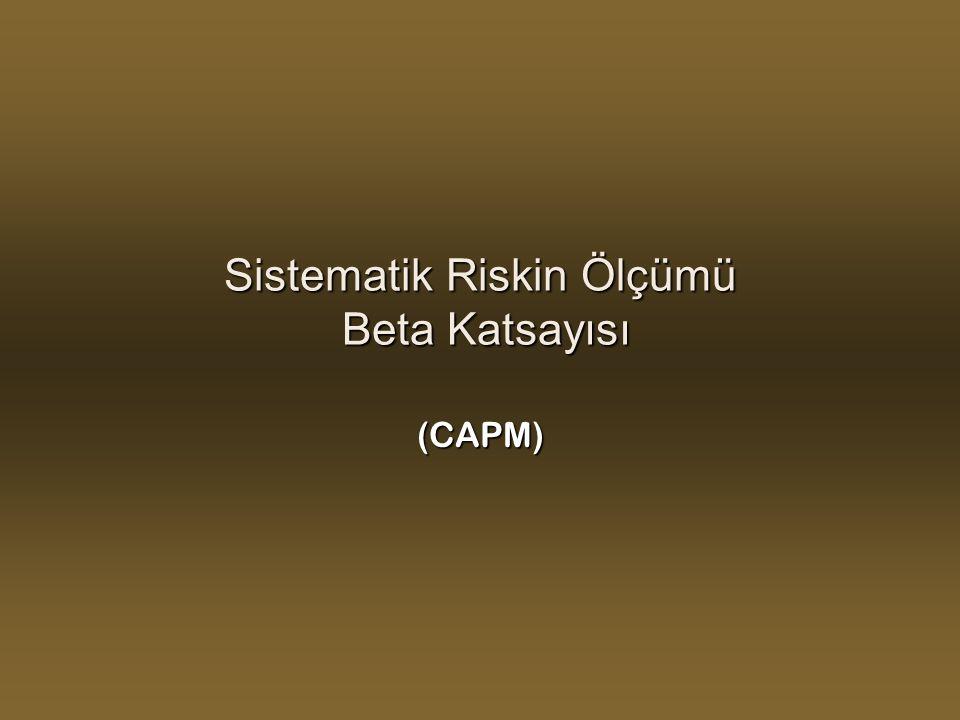 Sistematik Riskin Ölçümü Beta Katsayısı (CAPM)