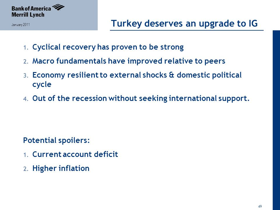 49 January 2011 Turkey deserves an upgrade to IG 1.