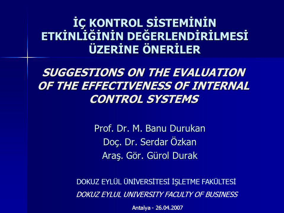 SUGGESTIONS ON THE EVALUATION OF THE EFFECTIVENESS OF INTERNAL CONTROL SYSTEMS Prof.