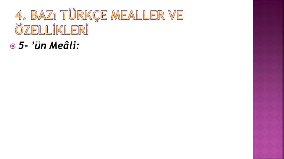 5- 'ün Meâli: