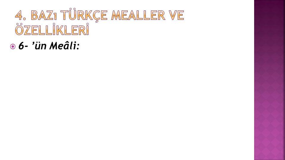  6- 'ün Meâli: