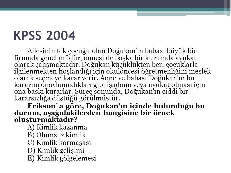 KPSS 2004 Ailesinin tek çocuğu olan Doğukan'ın babası büyük bir firmada genel müdür, annesi de başka bir kurumda avukat olarak çalışmaktadır. Doğukan