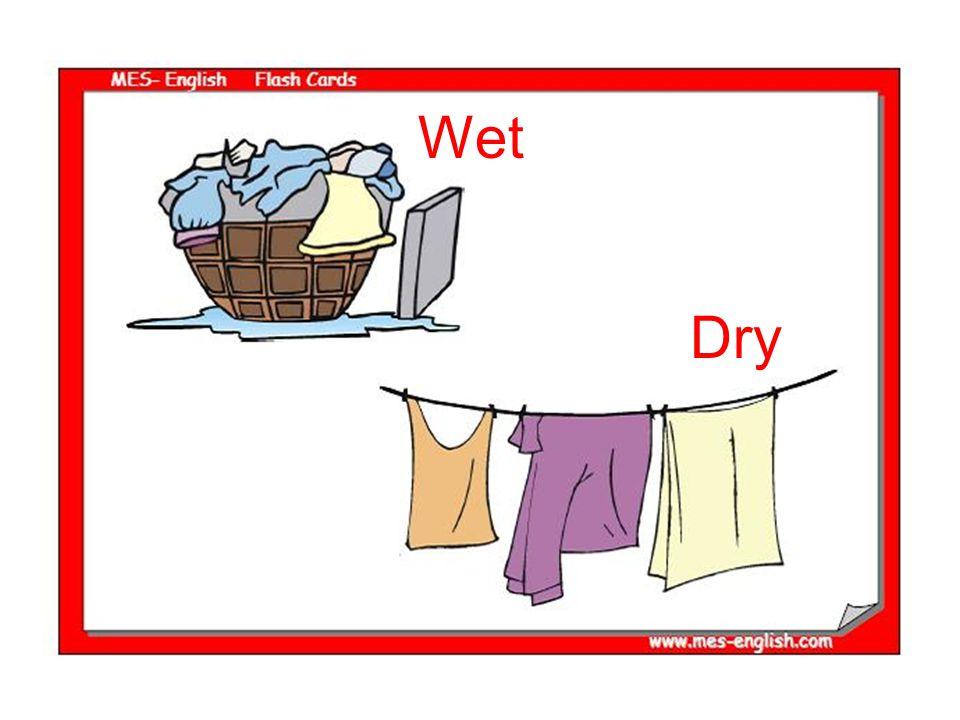 Wet Dry