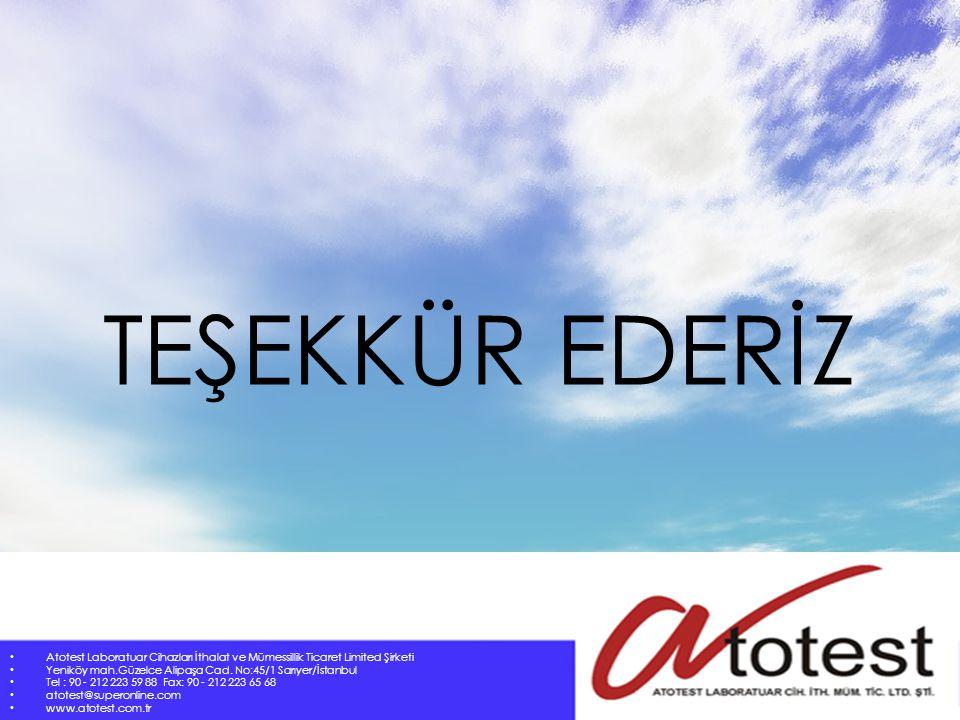 TEŞEKKÜR EDERİZ Atotest Laboratuar Cihazları İthalat ve Mümessillik Ticaret Limited Şirketi Yeniköy mah.Güzelce Alipaşa Cad. No:45/1 Sarıyer/İstanbul