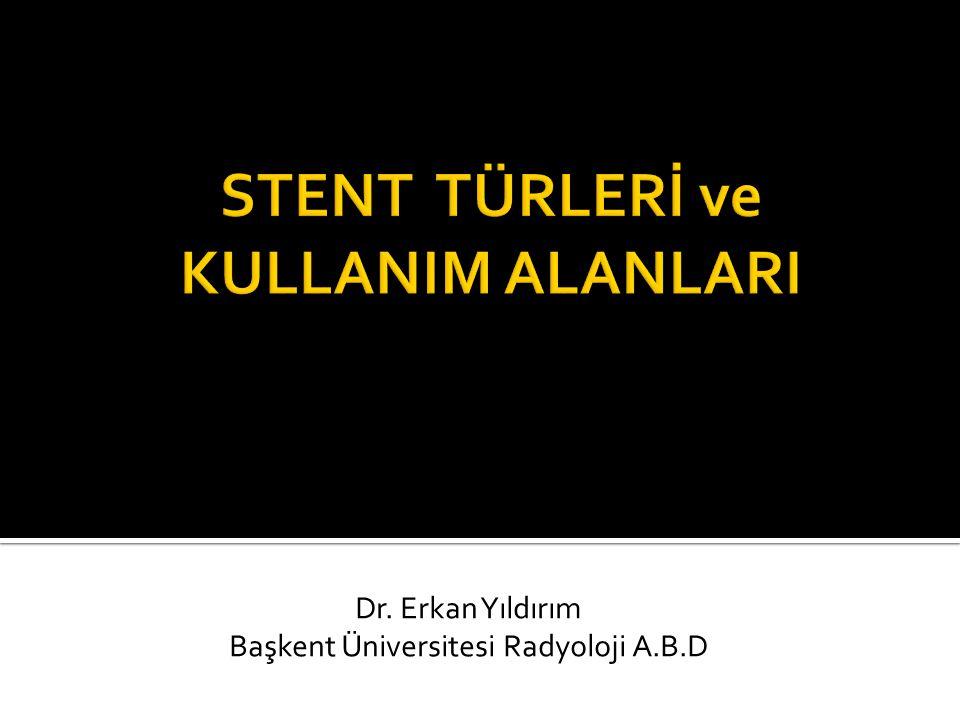 Dr. Erkan Yıldırım Başkent Üniversitesi Radyoloji A.B.D