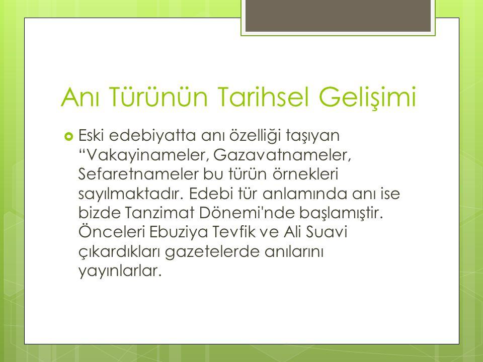 Türk Edebiyatında Anının Tarihsel Gelişimi  Türk edebiyatında, 7.