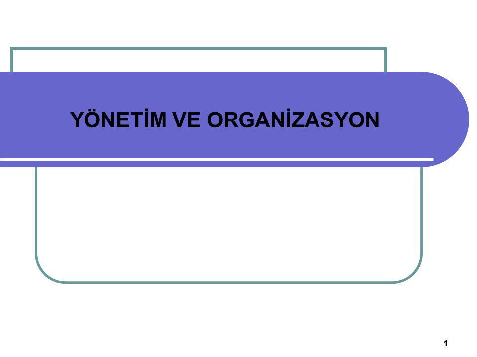 1 YÖNETİM VE ORGANİZASYON