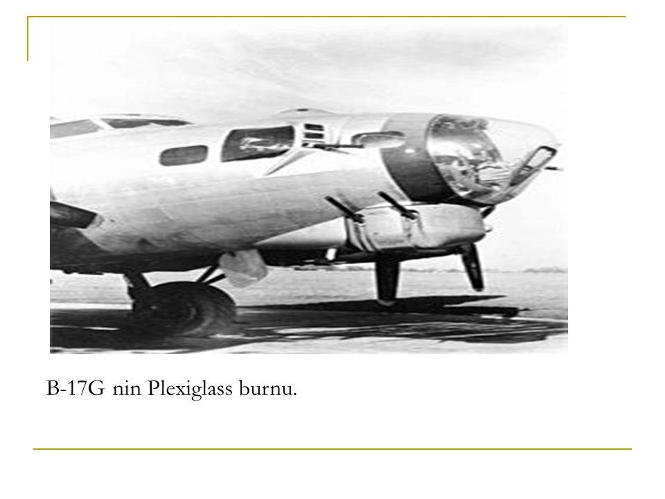 B-17G nin Plexiglass burnu.