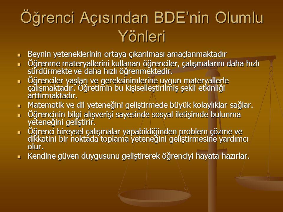 BDE Projesinin Türkiye'de Yarattığı Olumsuzluklar MEB, BDE konusunda okulları daha serbest bırakmak ve onların bireysel deneyimlerinden yararlanmak va