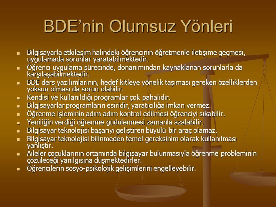 Okullarda Yönetimsel ve Denetim Hizmetleri Açısından BDE'nin Olumlu Yönleri Müfredat okullara göre planlanabilir. Müfredat okullara göre planlanabilir