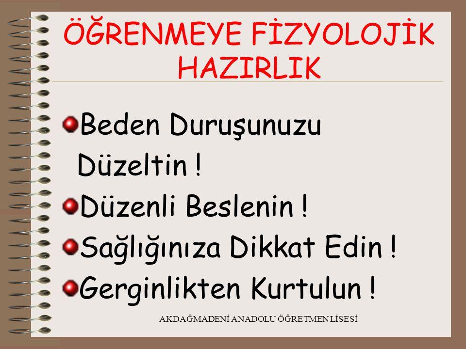 AKDAĞMADENİ ANADOLU ÖĞRETMEN LİSESİ ÖĞRENMEYE PSİKOLOJİK HAZIRLIK 1.