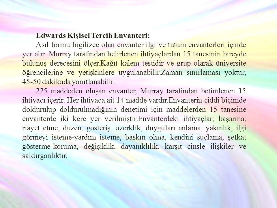 Edwards Kişisel Tercih Envanteri: Asıl formu İngilizce olan envanter ilgi ve tutum envanterleri içinde yer alır.