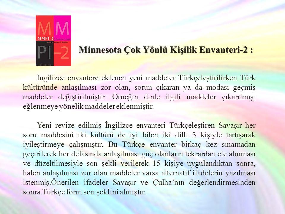 İngilizce envantere eklenen yeni maddeler Türkçeleştirilirken Türk kültüründe anlaşılması zor olan, sorun çıkaran ya da modası geçmiş maddeler değiştirilmiştir.