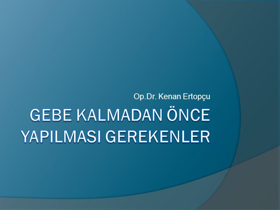 Op.Dr. Kenan Ertopçu