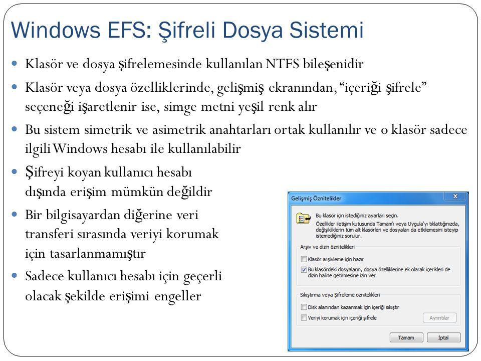 """Klasör ve dosya ş ifrelemesinde kullanılan NTFS bile ş enidir Klasör veya dosya özelliklerinde, geli ş mi ş ekranından, """"içeri ğ i ş ifrele"""" seçene ğ"""
