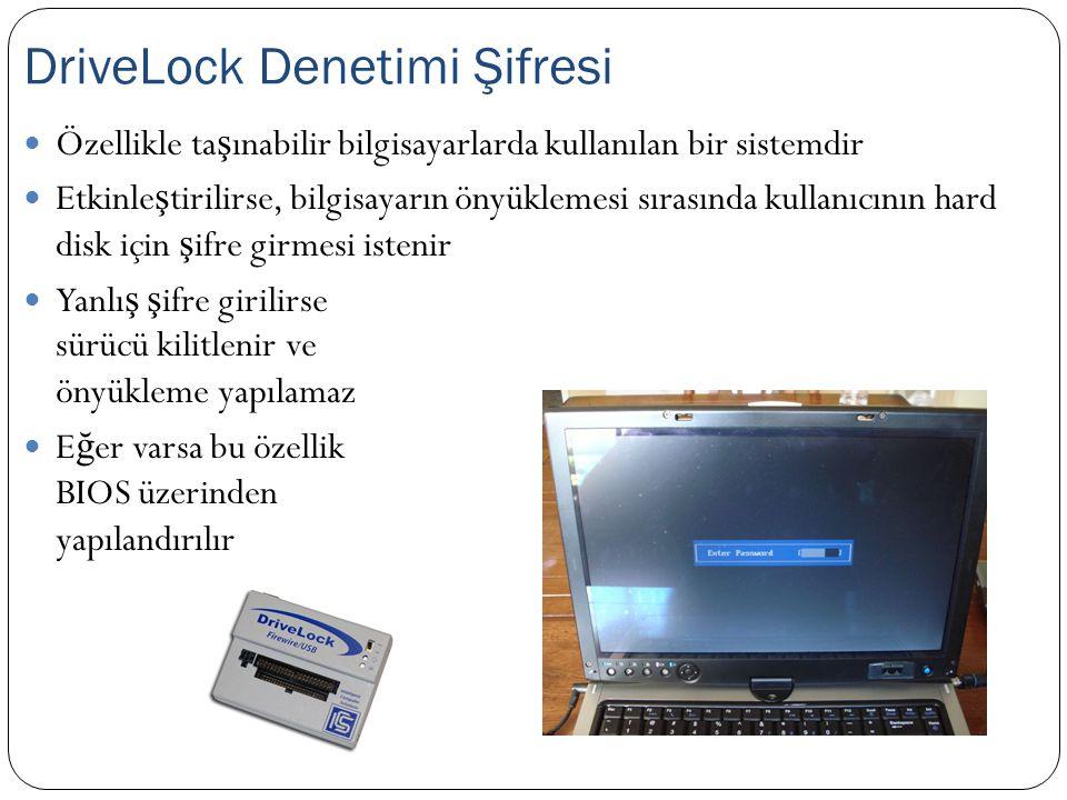 Özellikle ta ş ınabilir bilgisayarlarda kullanılan bir sistemdir Etkinle ş tirilirse, bilgisayarın önyüklemesi sırasında kullanıcının hard disk için ş