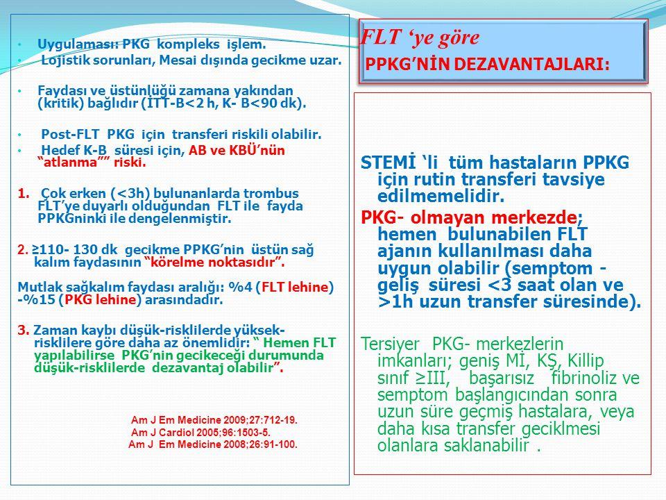 FLT 'ye göre PPKG'NİN DEZAVANTAJLARI: Uygulaması: PKG kompleks işlem.