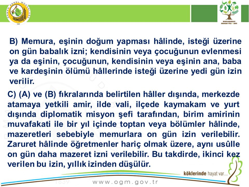 6245 sayılı Harcırah Kanununun 3 üncü maddesinin (g) ve (h) bentlerinde memuriyet mahalli ile başka yer tanımı yapılmıştır.