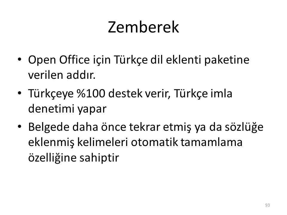 Zemberek Open Office için Türkçe dil eklenti paketine verilen addır. Türkçeye %100 destek verir, Türkçe imla denetimi yapar Belgede daha önce tekrar e