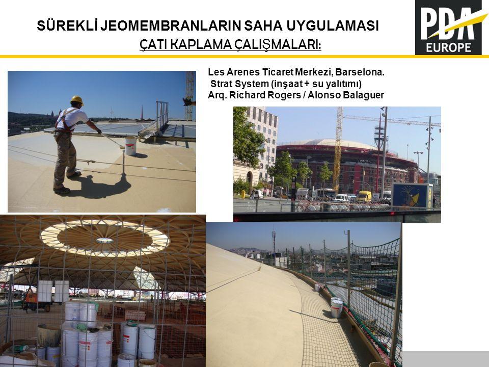 PDA Europe 2012 Annual Conference –Istanbul, 12-14 November SÜREKLİ JEOMEMBRANLARIN SAHA UYGULAMASI Les Arenes Ticaret Merkezi, Barselona. Strat Syste