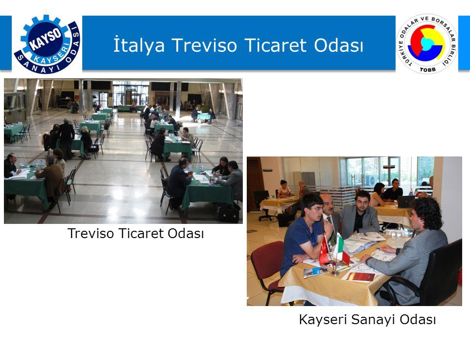 İtalya Treviso Ticaret Odası Treviso Ticaret Odası Kayseri Sanayi Odası