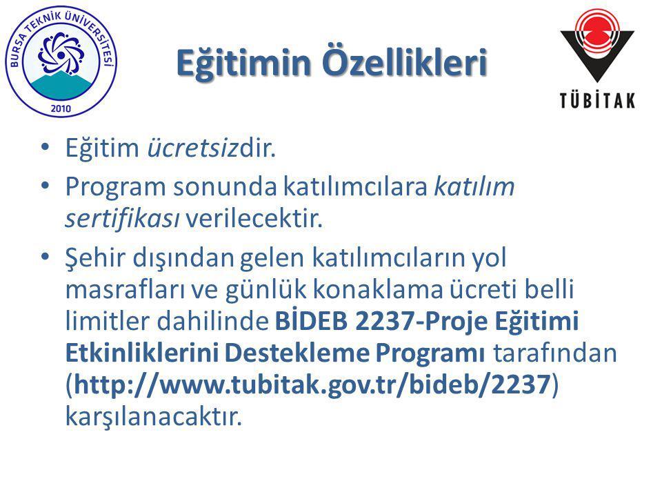 Eğitimin Özellikleri Eğitim ücretsizdir. Program sonunda katılımcılara katılım sertifikası verilecektir. Şehir dışından gelen katılımcıların yol masra