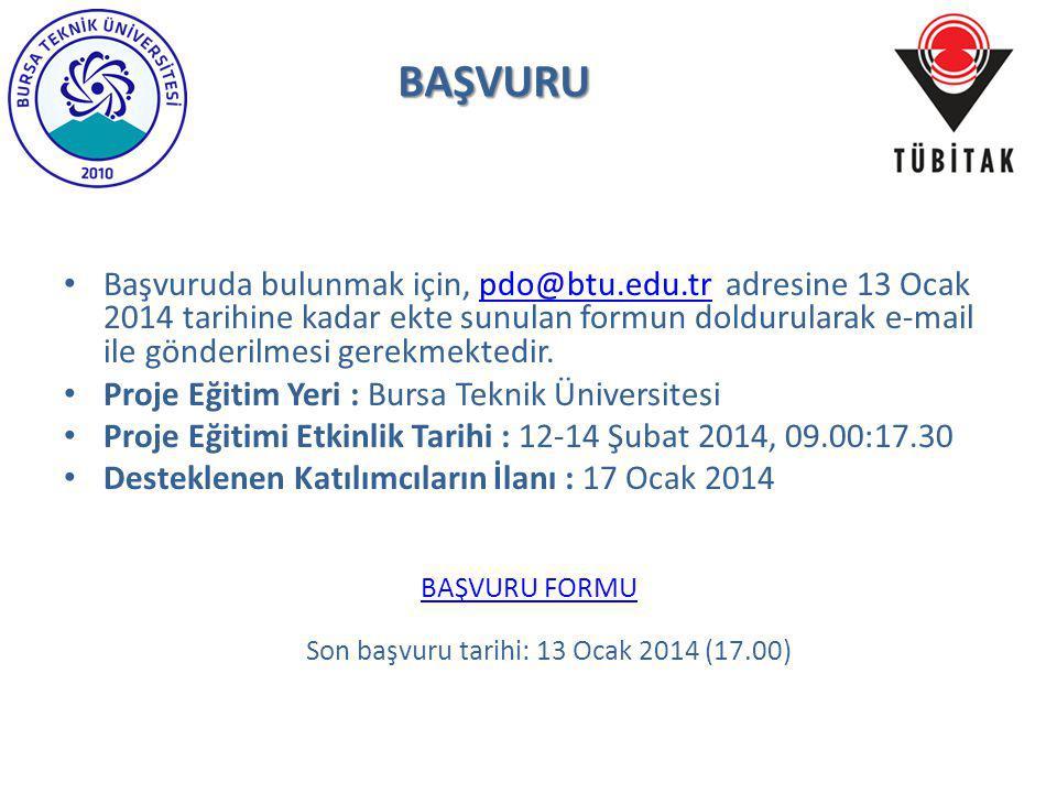 Başvuruda bulunmak için, pdo@btu.edu.tr adresine 13 Ocak 2014 tarihine kadar ekte sunulan formun doldurularak e-mail ile gönderilmesi gerekmektedir.pd