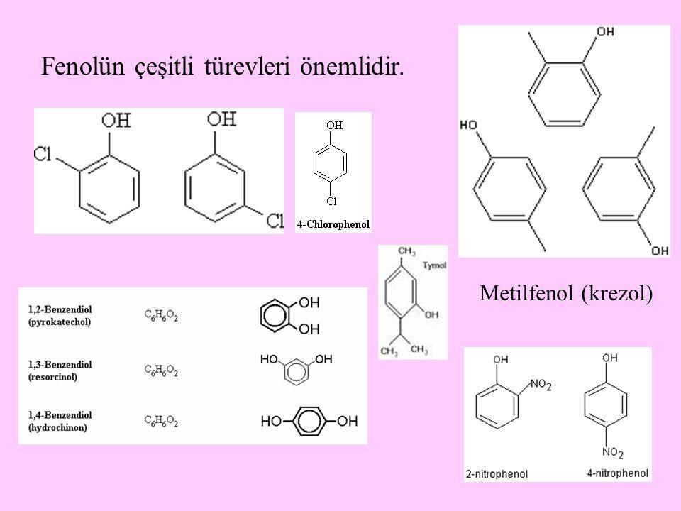 23 Fenolün çeşitli türevleri önemlidir. Metilfenol (krezol)