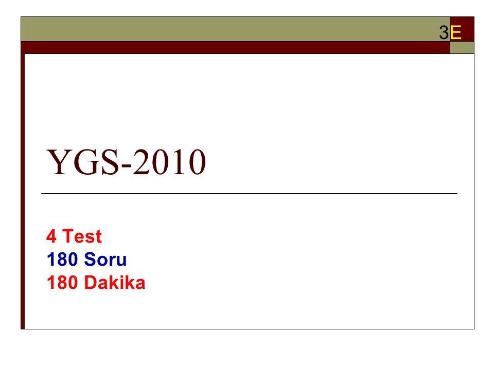 YGS-2010 4 Test 180 Soru 180 Dakika 3E3E