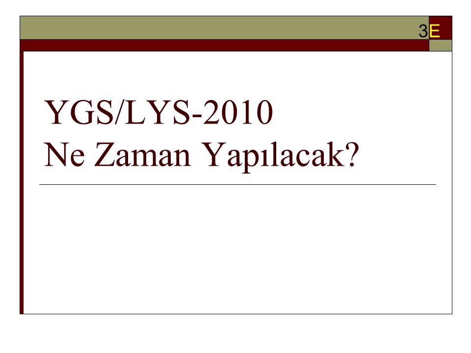 YGS/LYS-2010 Ne Zaman Yapılacak? 3E3E