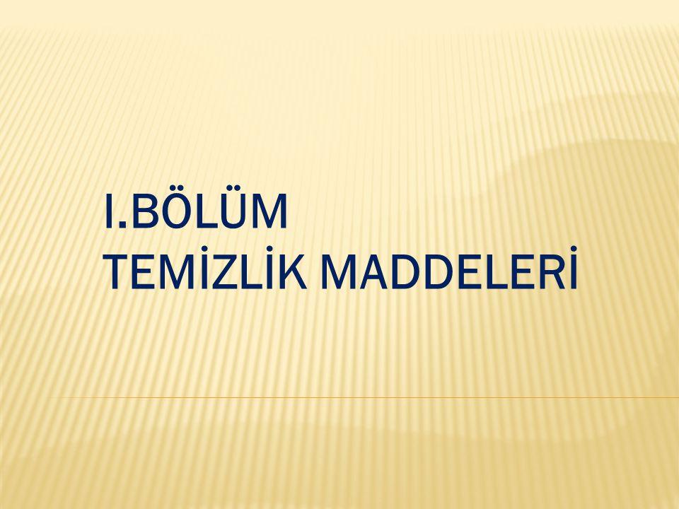 SABUNLARIN GENEL ÖZELLİKLERİDETERJANLARIN GENEL ÖZELLİKLERİ 1.