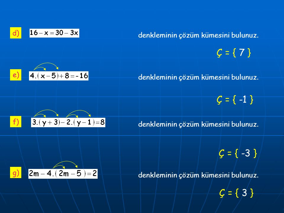2m - 3 ( m – 4 ) = 2 Aşağıdaki denklemlerin çözüm kümelerini bulunuz.
