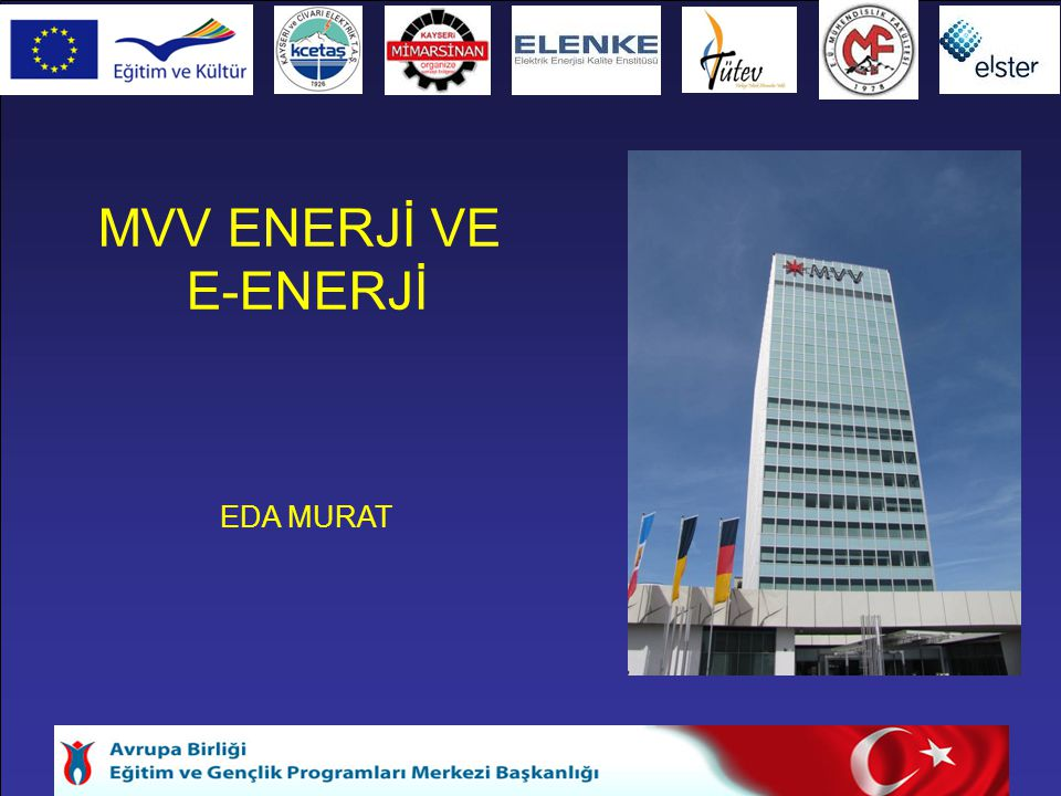 MVV ENERJİ VE E-ENERJİ EDA MURAT